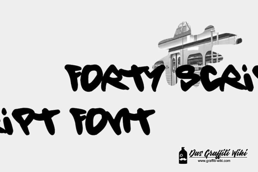Kostenlose Graffiti-Schrift: Forty Script